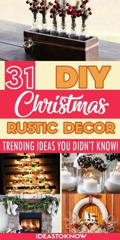 31 DIY Rustic Christmas Decoration Ideas
