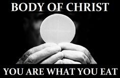 """""""We celebrate the Eucharist not because we are worthy, but because we recognize our need for God's mercy."""" -Pope Francis"""