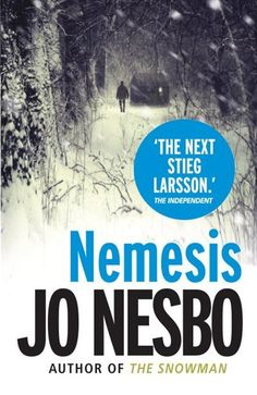 Jo Nesbo - Nemesis  Interesting book.  Not sure of the ending loose ends suddenly resolved without explanation.  Enjoyed the book nonetheless.
