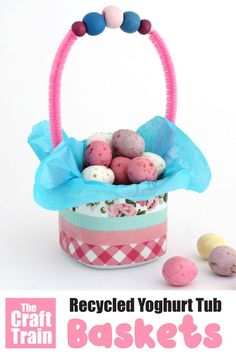 Make a cute Easter basket from a recycled yoghurt tub and washi tape. This simple craft is a fun way to upcycle waste and makes a great Easter craft idea for kids #easter #eastercraft #recycling #recyclingcraft #basket #easterbasket #washitape