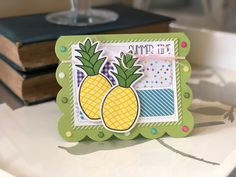 The Stamps of Life with Stephanie Barnard: Summer Time for pineapple2stamp