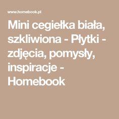 Mini cegiełka biała, szkliwiona - Płytki - zdjęcia, pomysły, inspiracje - Homebook