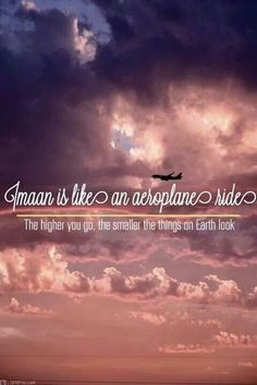 May allah swt help us ride this aeroplane higher and higher- ameen