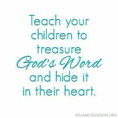 Teach your children God's word
