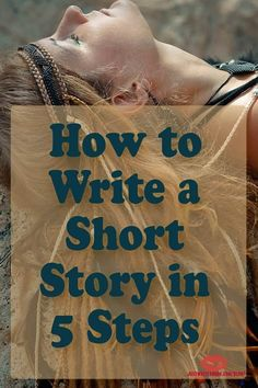 Writing your first short story? These tips will help. How to Write a Short Story in 5 Steps Writer Tips, Book Writing Tips, Writing Process, Writing Quotes, Fiction Writing, Writing Resources, Writing Help, Writing Skills, Blog Writing