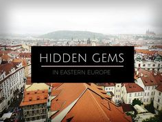 What are the most precious hidden gems in Eastern Europe? Here's the ultimate list of 20 secret places that you probably never visited in Europe before!