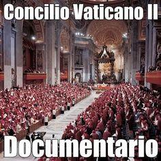 documentario concilio vaticano II°