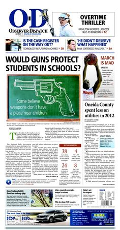 The front page for Saturday, March 23, 2013: Would guns protect students in schools?