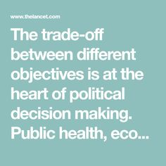The trade-off between different objectives is at the heart of political decision making. Public health, economic growth, democratic solidarity, and civil liberties are important factors when evaluating pandemic responses. There is mounting evidence that these objectives do not need to be in conflict in the COVID-19 response. Countries that consistently aim for elimination—ie, maximum action to control SARS-CoV-2 and stop community transmission as quickly as possible—have generally fared… Us Department Of State, Trade Off, Cohort Study, Economic Research, Google Scholar, Herd Immunity, Psychiatry, Decision Making, Public Health