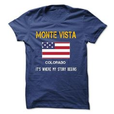 MONTE VISTA, Colorado - Its where my story begins! - #hooded sweatshirt dress #champion sweatshirt. SATISFACTION GUARANTEED => https://www.sunfrog.com/Automotive/MONTE-VISTA--Its-where-my-story-begins.html?60505