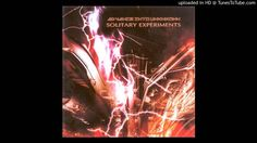 Solitary Experiments - The Essence Of Mind