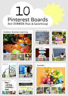 10 Pinterest Boards for Summer Fun & Learning Ideas from B-Inspired Mama at 5 Minutes for Mom