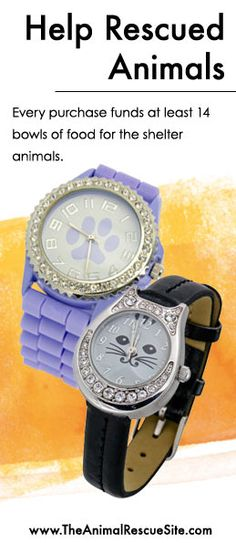 Every purchase at The Animal Rescue Site funds meals for Shelter Animals in need.   Shopping + Helping Animals = Pawsome! Find watches  here: www.shop2give.us/PurrrfectPaws