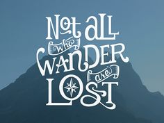 'Not All Who Wander' by Jeff Jenkins - Graphic Design from
