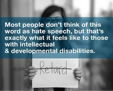 Words have power and with the right words, we can use language to help create inclusive environments for all people. The Spread the Word to End the Word campaign at UCLA encourages people, at UCLA and beyond, to end the use of the word retard(ed) because it is disrespectful to people with intellectual disabilities.