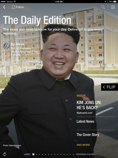 """Is Kim Jong Un back? A political how-to and the rise of """"unretirement."""" Check out today's edition: flip.it/dailyedition"""