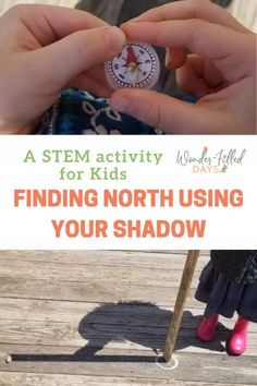 Finding North Using Your Shadow - Wonder-Filled Days Geography Lesson Plans, Geography Activities, Geography For Kids, Nature Activities, Science Activities For Kids, Stem Activities, Easy Science Experiments, Stem For Kids, True North