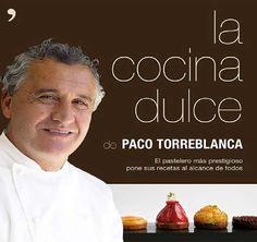 La cocina dulce Paco Torreblanca
