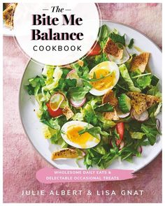 The Bite Me Balance Cookbook: Wholesome Daily Eats Easy Healthy Recipes, Gluten Free Recipes, Great Recipes, Asian Chopped Salad, Moroccan Couscous, My Balance, Best Cookbooks, Did You Eat, Breakfast Recipes