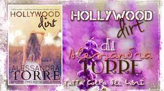 Recensione in Anteprima ''Hollywood dirt'' di Alessandra Torre