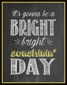 Printable Chalkboard Art: Bright Sunshin' Day – Busy Moms Helper Add beautiful chalk art design to your home decor when you choose a free printable from the Top 12 Delightful Chalk Art Ideas for Spring. Summer Chalkboard Art, Chalkboard Doodles, Chalkboard Art Quotes, Blackboard Art, Chalkboard Writing, Chalkboard Lettering, Chalkboard Designs, Diy Chalkboard, Chalkboard Printable