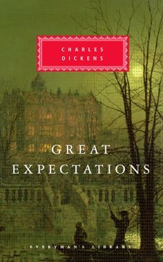 """Great Expectations (Everyman's Library - Hardcover)-- Reread it October 2014. Probably my fav Dickens after """"A Christmas Carol""""."""