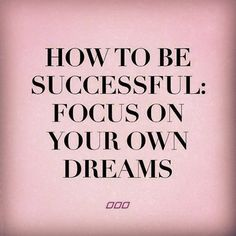 #1 Way To Be Successful!