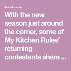 With the new season just around the corner, some of My Kitchen Rules' returning contestants share their favourite recipes from seasons past.