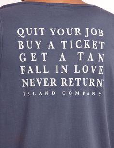 Island Company.  Need this shirt.