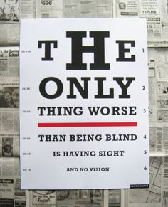 Truth. Pinned originally by   an awesome board called Street Art   #sight #vision
