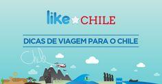 Dicas no Chile | Like Chile Blog