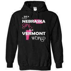 Just A Nebraska Girl In A Vermont World T-Shirts, Hoodies. SHOPPING NOW ==► https://www.sunfrog.com/Valentines/-28Nebraska001-29-Just-A-Nebraska-Girl-In-A-Vermont-World-Black-Hoodie.html?id=41382