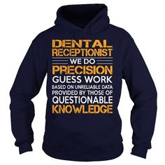 Awesome Tee For Dental Receptionist #teeshirt #Tshirt. PURCHASE NOW  => https://www.sunfrog.com/LifeStyle/Awesome-Tee-For-Dental-Receptionist-92358040-Navy-Blue-Hoodie.html?id=60505