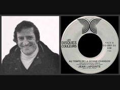 """Jean Lapointe - """"Au temps de la Bonne chanson"""" (1982)"""