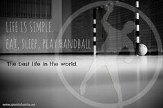 Eat, sleep and play #handball La vida es simple con #balonmano. No os compliquéis ;) Más información: www.puntofuerte.es