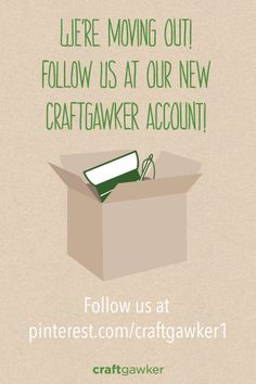 Don't miss out on any craft projects. Follow the new craftgawker Pinterest account and continue getting inspiring craft DIYs!