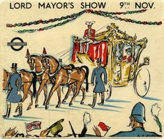 Lord Mayor's Show, by Anna Katrina Zinkeisen, 1934 Published by London Transport, 1934 Vintage London, Old London, London Transport Museum, Public Transport, London Overground, Leigh On Sea, British Travel, Railway Posters, Vintage Travel Posters