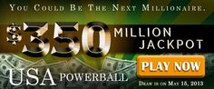 USA Powerball Rollover: USD 350M Jackpot on May 15