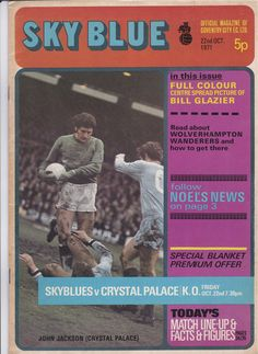 Coventry City vs Crystal Palace - 1971 - Cover Page Coventry City Fc, Football Design, Crystal Palace, Cover Pages, Seasons, Baseball Cards, Crystals, October, Paper