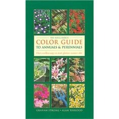 Graham Strong - The Mix & Match Color Guide to Annuals and Perennials