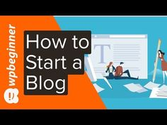 How to Start a Blog in 2020 (Step by Step) - YouTube