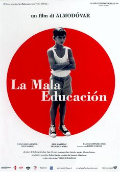 10 La Mala Educación: Oh the (dark) places you'll go while watching an Almodóvar film #100MoviesIn2014