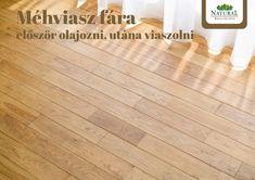 A viaszolt fafelület eléréséhez kell némi alapozás. A méhviasz bársonyos, selymes tapintást és csodás látványt nyújt. Mit, hogyan csinálj, megmutatjuk ebben a cikkben. Hardwood Floors, Flooring, Tile Floor, Blog, Wood Floor Tiles, Wood Flooring, Tile Flooring, Blogging, Floor