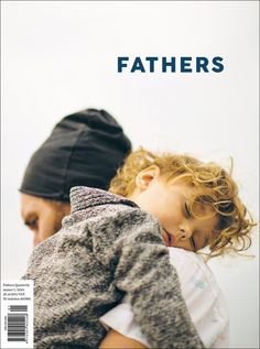 Father's Quarterly Magazine cover - One emotive image can achieve so much.