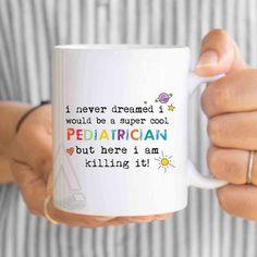 "Pediatrician christmas gift, ""I never dreamed I would be a super cool Pediatrician"" funny coffee mug, doctor gift, nurse graduation MU429 by artRuss on Etsy"