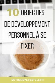 10 objectifs de développement personnel à se fixer