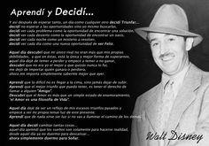 """reflexivo manifiesto """"Aprendí y Decidí""""... de Walt Disney..."""