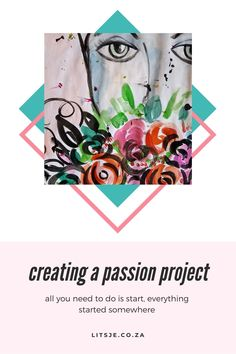 Creating a Passion Project - litsje Passion Project, Prompts, Art Prints, Create, Art Impressions