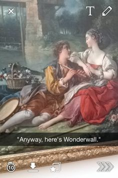 29 Art Snapchats That Will Give You Life - Words cannot express how much I love this...thank you, @Allison Fields