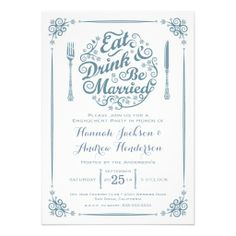 Eat Drink and Be Married Engagement Invitation — Eat Drink & Be Married typography with swirls of flowers and vines in Gray & Silver. Pretty frame and lacy fork and knife. Original Illustration by pj_design.
